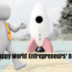 Happy World Entrepreneurs' Day